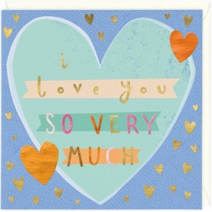 I love you so very much card