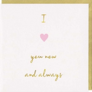 Love Now And Always Card